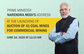 Prime Minister Modi to address launching of Auction of 41 Coal Mines for Commercial Mining
