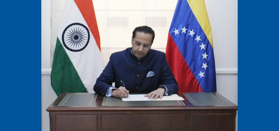 H.E. Mr. Abhishek Singh assumed charge as Ambassador of India to Bolivarian Republic of Venezuela on 3 August, 2020