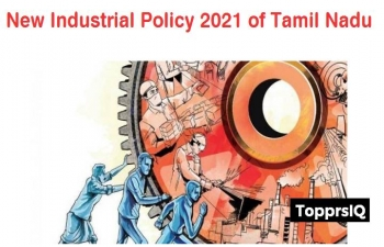 The State Government of Tamil Nadu announces  new Industrial Policy 2021